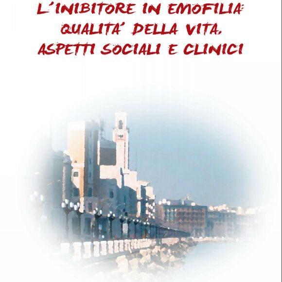 L'inibitore in emofilia: le slide del convegno